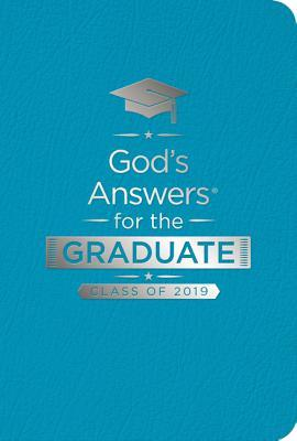 God's Answers for the Graduate: Class of 2019 - Teal NKJV: New King James Version