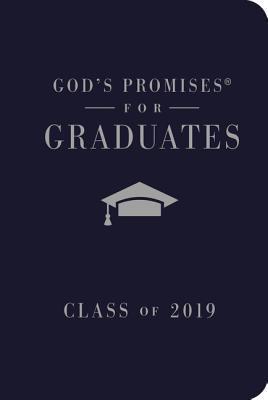 God's Promises for Graduates: Class of 2019 - Navy NKJV: New King James Version