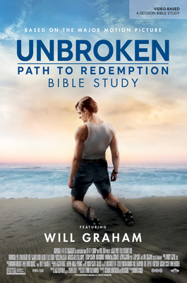 Unbroken: Path to Redemption - Bible Study Book