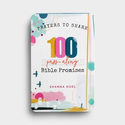 Prayers to Share 100 Bible Promises: 100 Pass- Along Bible Promises