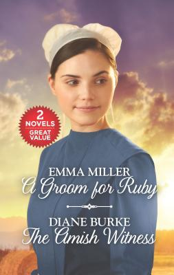 A Groom for Ruby and the Amish Witness: An Anthology