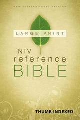 NIV REFERENCE BIBLE LARGE PRINT INDEXED