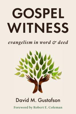 Gospel Witness: Evangelism in Word and Deed