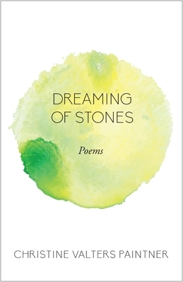 Dreaming of Stones: Poems