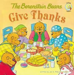 GIVE THANKS BERENSTAIN BEARS