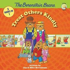 TREAT OTHERS KINDLY BERENSTAIN BEARS 3 BOOKS IN 1