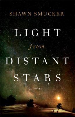 Light from Distant Stars: A Novel