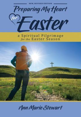 Preparing My Heart for Easter (New, Revised Edition)