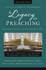 Legacy of Preaching, Volume Two