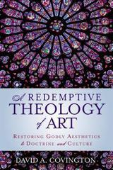 Redemptive Theology of Art