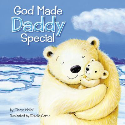 God Made Daddy Special