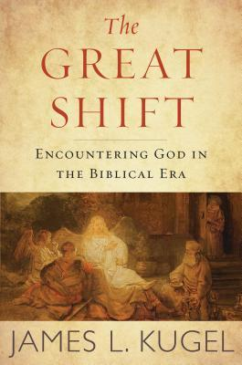 The Great Shift: Encountering God in Biblical Times