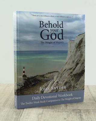 Behold Your God: The Weight of Majesty Workbook
