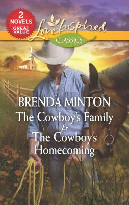 The Cowboy's Family & the Cowboy's Homecoming: An Anthology