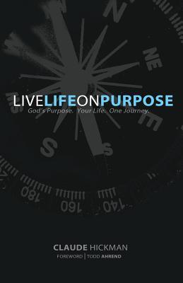 Live Life on Purpose