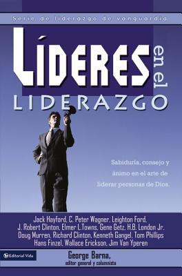 Lideres En El Liderazgo: Serie de Liderazgo de Vanguardia