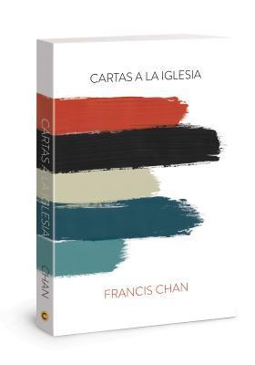 Cartas a la Iglesia: Letters to the Church Spanish Edition