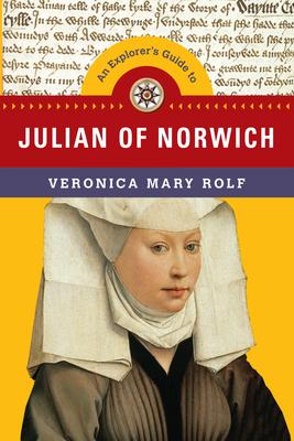 An Explorer's Guide to Julian of Norwich