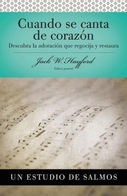 Salmos: Cuando Se Canta de Corazon