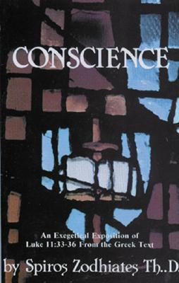Conscience: An Exegetical Exposition of Luke 11:33-36 from the Greek Text