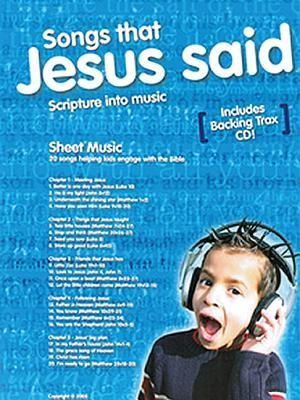 Songs That Jesus Said: Sheet Music Pack [With CD (Audio)]