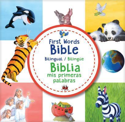 1ST WORDS BIBLE BIBLIA MIS PRIMERAS PALABRAS BILINGUAL BILINGUE