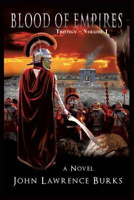 Blood of Empires Trilogy - Volume I