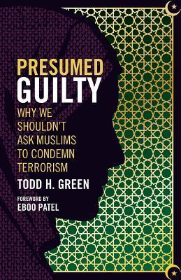 Presumed Guilty: Why We Shouldn't Ask Muslims to Condemn Terrorism