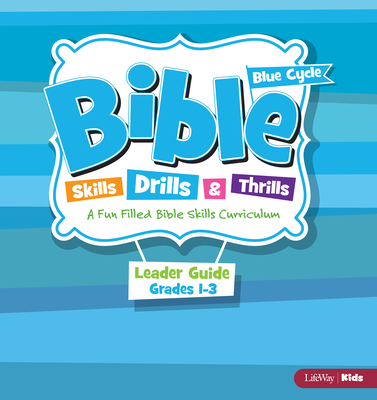 Bible Skills Drills & Thrills Grades 1-3 Blue Cycle Leader Kit