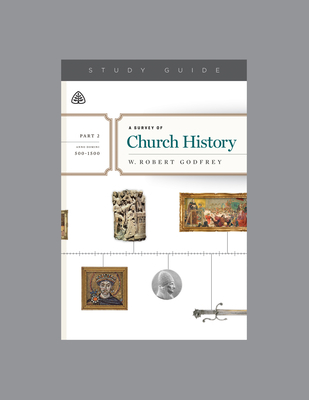 A Survey of Church History, Part 2 A.D. 500-1500