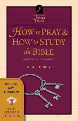 How to Pray - How to Study the Bible: Book & Audiobook