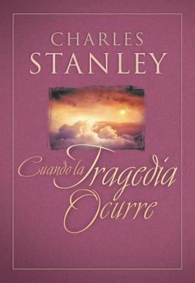 Cuando La Tragedia Ocurre (When Tragedy Strikes)