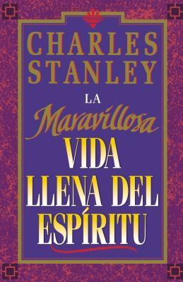 La Maravillosa Vida Llena del Espirito (Wonderful Spirit-Fille Life, The)