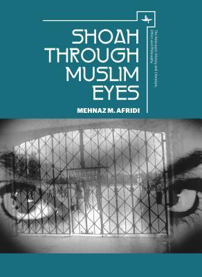 Shoah Through Muslim Eyes