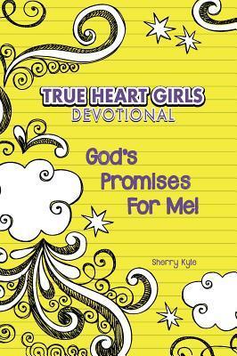 Kidz: True Heart Girls: God's Promises