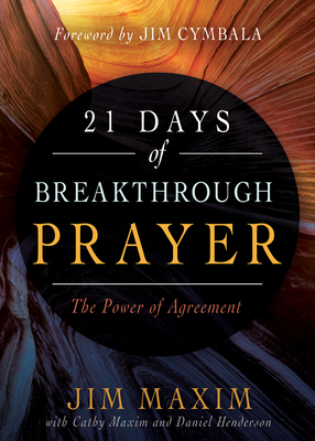 21 Days of Breakthrough Prayer: The Power of Agreement
