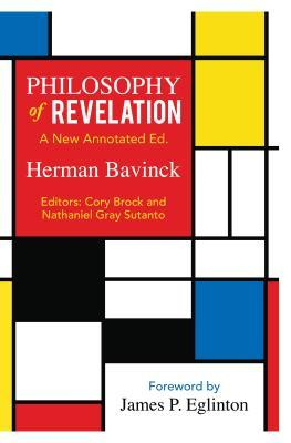 Philosophy of Revelation: A New Annotate
