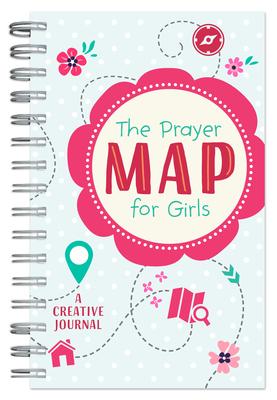 The Prayer Map(r) for Girls: A Creative Journal