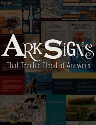 Ark Signs: That Teach a Flood of Answers
