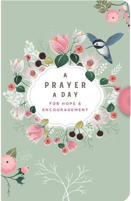 A Prayer a Day: For Hope & Encouragement