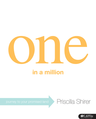 One in a Million - Bible Study Book: Journey to Your Promised Land