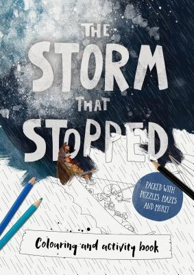 The Storm That Stopped Colouring & Activity Book: Colouring, Puzzles, Mazes and More