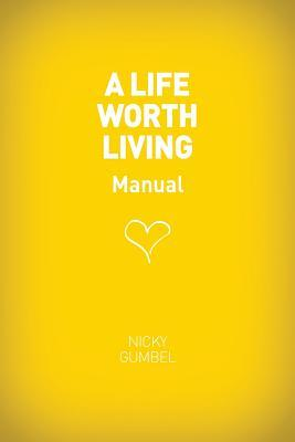 A Life Worth Living Guest Manual