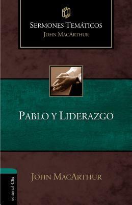 Pablo Y Liderazgo