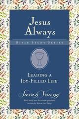 LEADING A JOY FILLED LIFE JESUS ALWAYS BIBLE STUDY SERIES BLUE