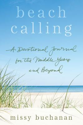Beach Calling: A Devotional Journal for the Middle Years and Beyond