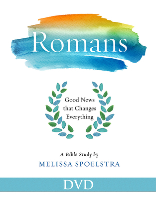 Romans - Women's Bible Study DVD: Good News That Changes Everything