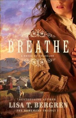 Breathe: A Novel of Colorado