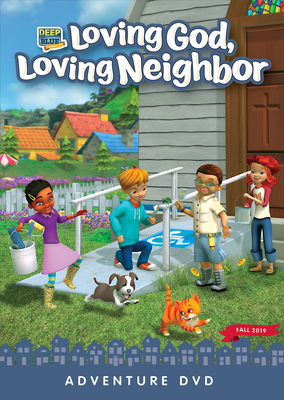 Deep Blue Connects Adventure DVD Fall 2019: Loving God, Loving Neighbor Ages 3-10