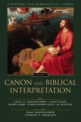 Canon and Biblical Interpretation Vol 7